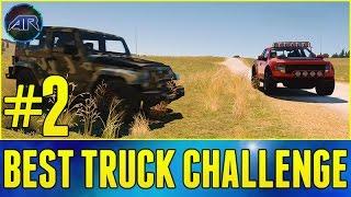 Forza Horizon 2 Online : BEST TRUCK CHALLENGE!!! (PART 2)