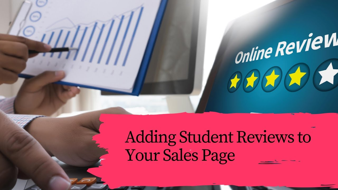 Thinkific Tutorial - How To Add Student Reviews To Your Sales Pages