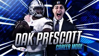 DAK PRESCOTT CAREER MODE! DALLAS COWBOYS 2016-2017 PREVIEW- MADDEN 17 CONNECTED FRANCHISE