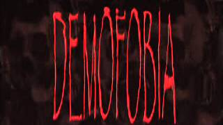 Demofobia - Dispuestos a gritar
