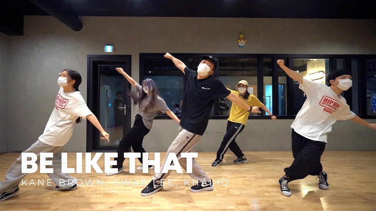 Kane Brown, Swae Lee, Khalid - Be Like That | Hojuneed choreography | MOVE Dance Studio
