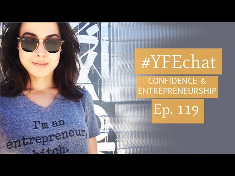 ON CONFIDENCE (#YFEchat Ep. 119)