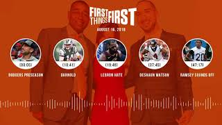 First Things First audio podcast(8.16.18) Cris Carter, Nick Wright, Jenna Wolfe | FIRST THINGS FIRST