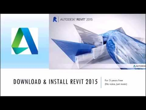 Download and install Revit 2015 for free - step by step