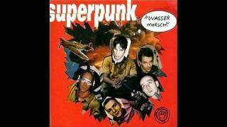 Superpunk - Diese Welt ist nicht für mich gemacht