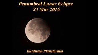 Penumbral Lunar Eclipse 23 Mar 2016