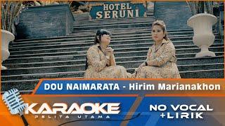 Duo Naimarata - Hirim Marianakhon | Lagu Batak Terbaru | Karaoke - No Vocal (Official Music Video )