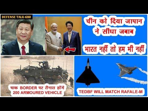 Indian Defence News:Japan Reply To China,भारत नहीं तो हम भी नहीं,TEDBF Will Match Rafale-M,Mi-171A2