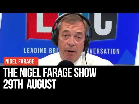 The Nigel Farage Show   LIVE Radio Debate - 23rd July   LBC