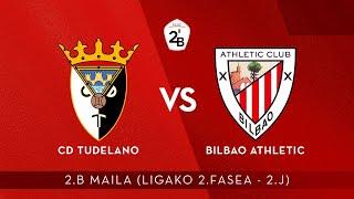 🔴 LIVE | CD Tudelano vs Bilbao Athletic | 2.B 2020-21 I Ligako 2.Fasea - 2.J