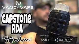 Capstone RDA By Vape Happy & Vandy Vape - Build & Wick - Mike Vapes