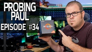 Should You Buy Ryzen 2000 Series Now or Wait For 3rd Gen? - Probing Paul #34