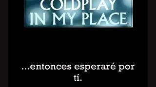 Coldplay   In my place [sub español]