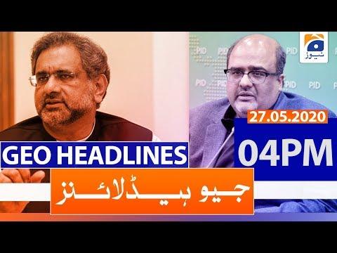 Geo Headlines 04 PM | 27th May 2020