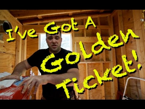 I've Got A Golden Ticket in my TINY HOUSE!