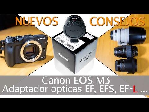 Canon EOS m EF adaptador de montura | saca el máximo rendimiento