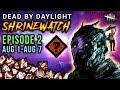 [SHRINEWATCH #2] Aug1-Aug7 - Dead by Daylight Shrine of Secrets with HybridPanda