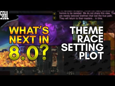 Some of my guesses on World of Warcraft's upcoming expansion, including new races, faces and plot!