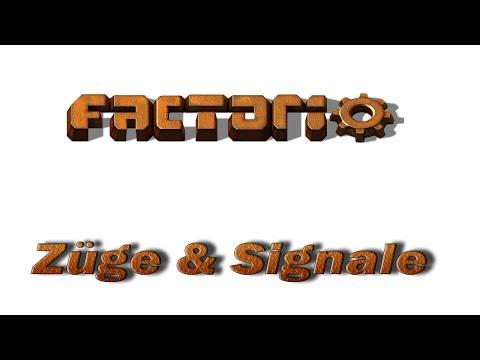 ...ein Factorio Tutorial | Züge & Signale