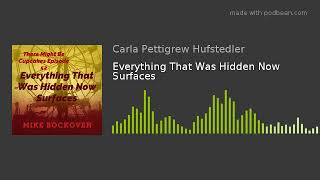 Episode 52: Everything That Is Hidden Now Surfaces
