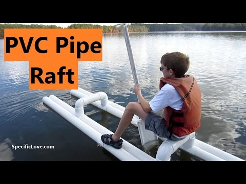PVC PIPE Raft - At The Lake