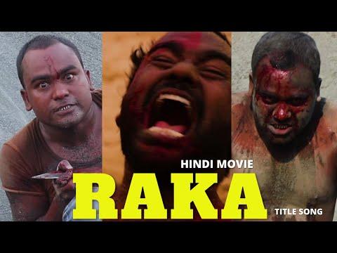 Trailer Of Title Song RAKA   RAKA HINDI MOVIE COMING SOON - AFI - ASANSOL FILM INDUSTRY
