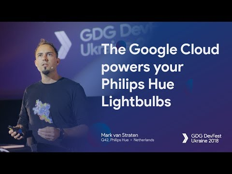 The Google Cloud powers your Philips Hue Lightbulbs – Mark van Straten