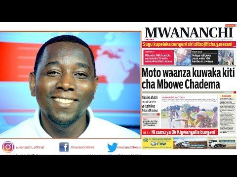 MCL MAGAZETINI, MEI 21, 2018: MOTO WAANZA KUWAKA KITI CHA MBOWE CHADEMA