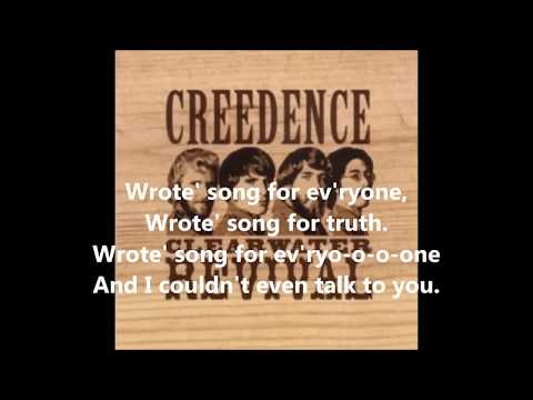 Creedence Clearwater Revival  Wrote a song for everyone    1969   LYRICS