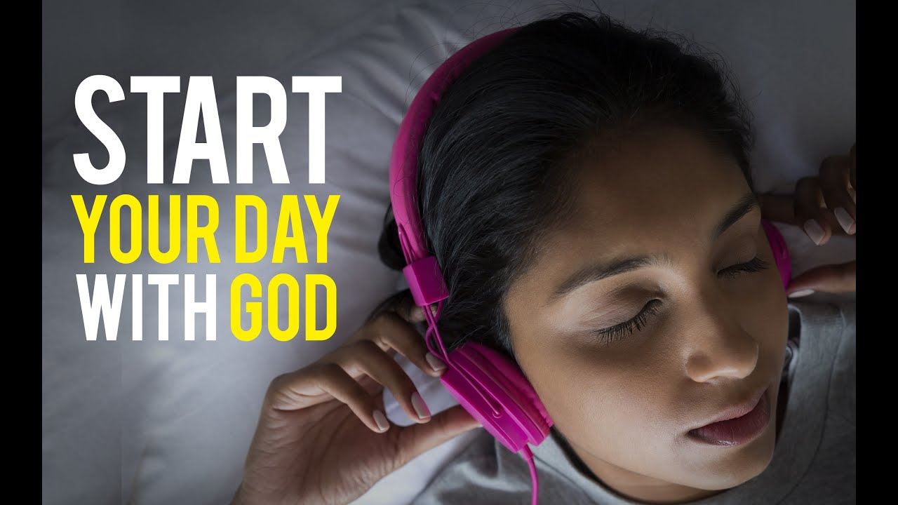Start Your Day with God - Motivation for 2020