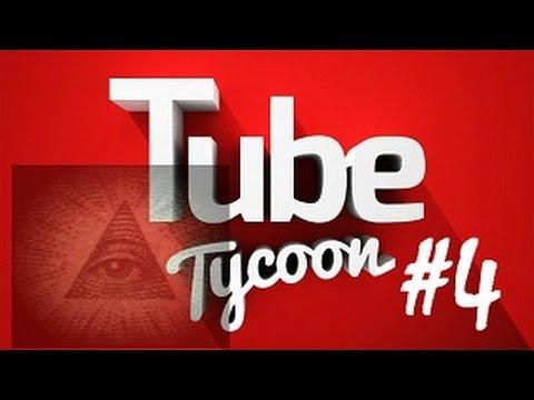 Tube Tycoon #4 10K Olduk Ama İlluminati Peşimi Bırakmadı !