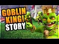 Goblin King Origin Story - Why do we fight the Goblin Horde? | Clash of Clans Reptilian Story Part 2