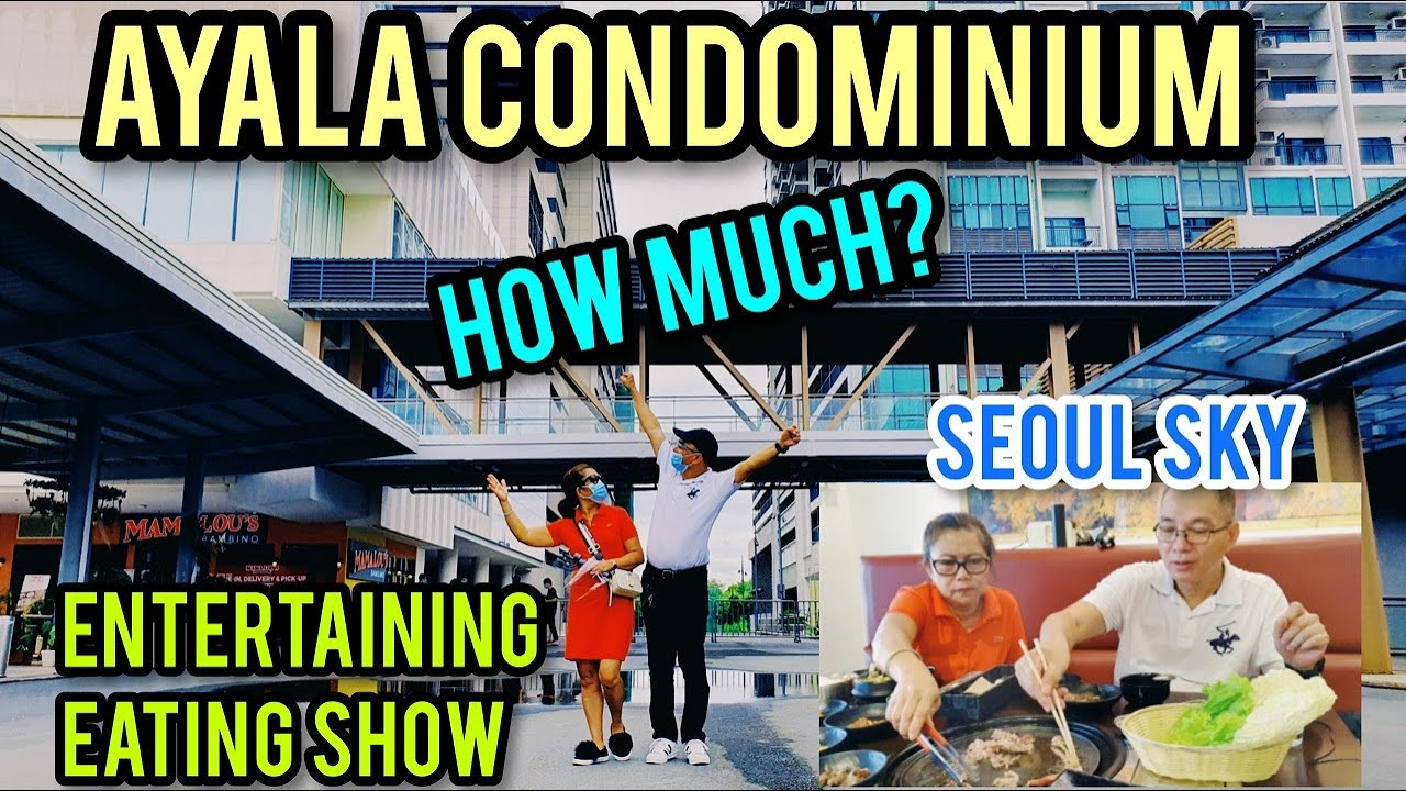 MODEL UNIT TOUR WITH COMEDY COOKING SHOW!🤣🤣 AYALA MALLS! SIGHTSEEING TOUR 2020