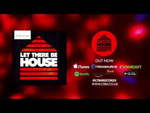 The Best of Let There Be House 2017 mp3
