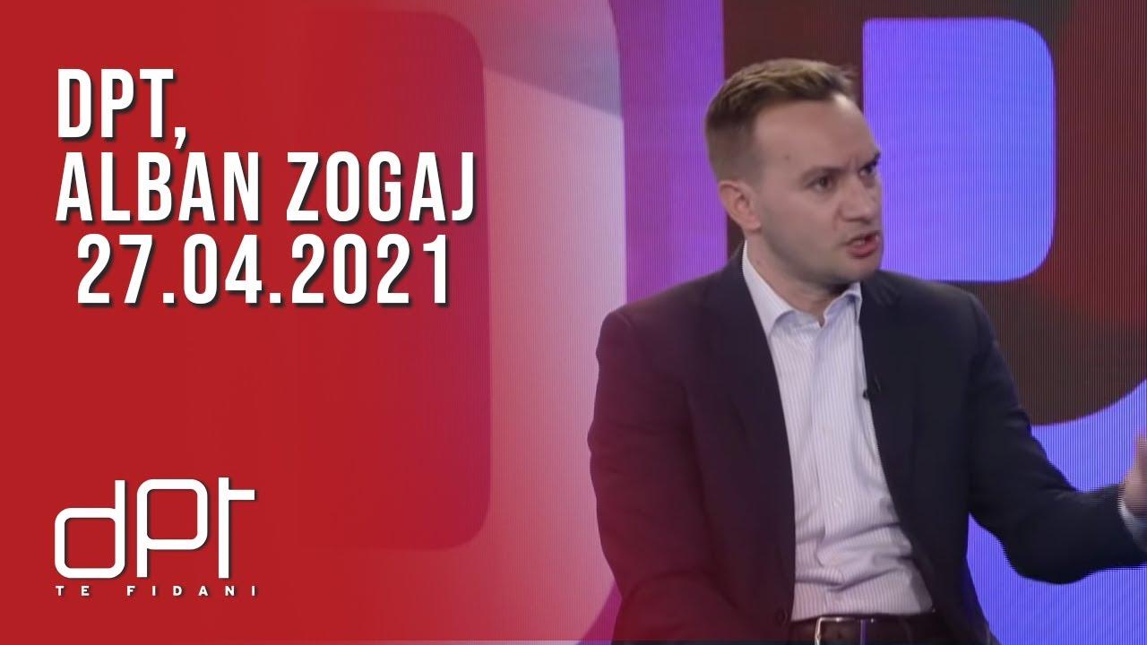 DPT, Alban Zogaj - 27.04.2021