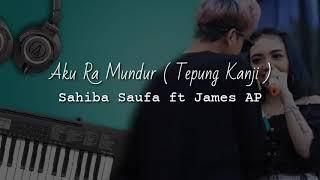Download Tepung Kanji ( Aku Ra Mundur ) Syahiba Saufa ft James AP Akustik Organ Karaoke
