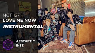 NCT 127 - Love Me Now (Official Instrumental)