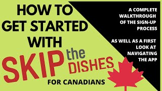 Skip The Dishes Walkthrough How to Set Up Your Courier Account & APP first look - Saskatoon, Canada