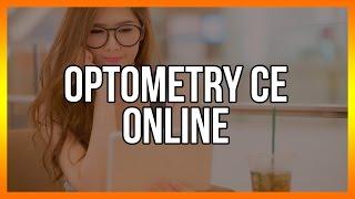 Optometry CE Online - Free Optometrist Education Below