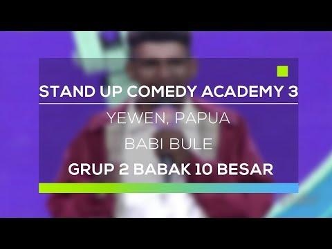 Stand Up Comedy Academy 3 : Yewen, Papua - Babi Bule
