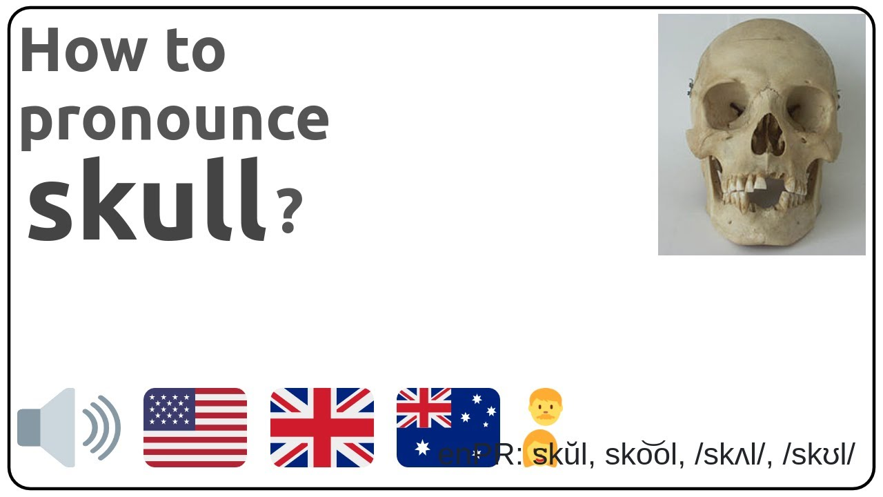 How to pronounce skull in english?