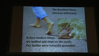 WALK BAREFOOT FOR GOOD HEALTH = plasma cosmology reports