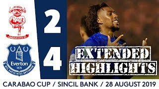 DIGNE, RICHARLISON, IWOBI, SIGURDSSON ALL NET | LINCOLN 2-4 EVERTON: EXTENDED CARABAO CUP HIGHLIGHTS