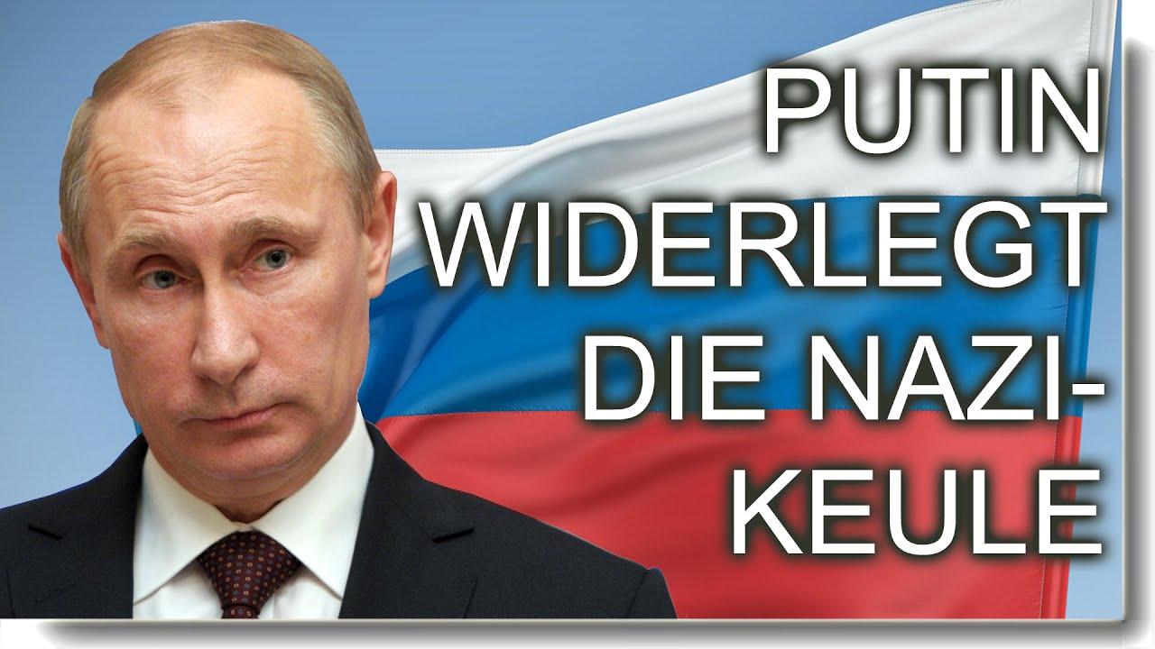 Putin entkräftet die Nazi-Keule