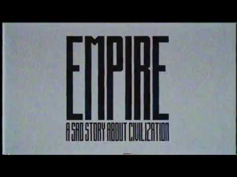 EMPIRE | a sad story about civilization
