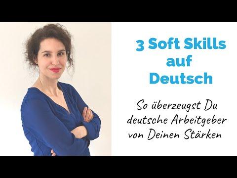 3 Soft Skills auf Deutsch - so überzeugst Du deutsche Arbeitgeber von Deinen Stärken