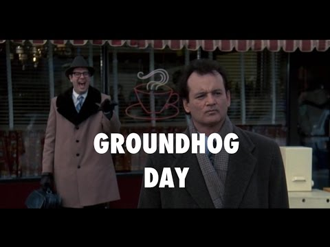 Groundhog Day - A Movie About Life