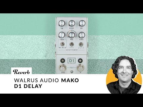 Walrus Audio Mako D1 Delay | Reverb Tone Report