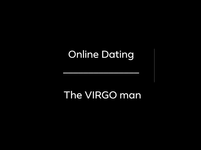 virgo man online dating