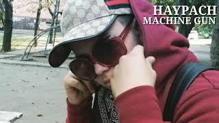 HAYPACH - MACHINE GUN (140 bpm)